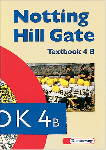 9783425030081: Notting Hill Gate 4 B. Basic Course. Textbook.
