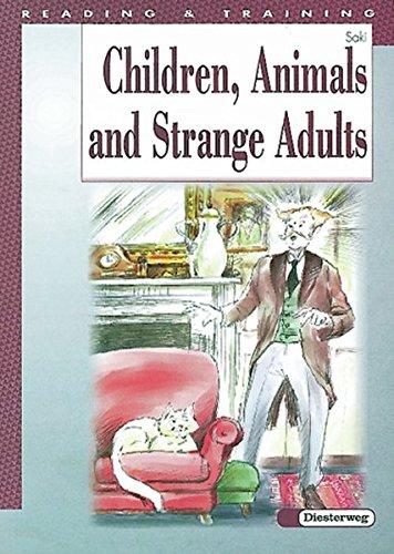9783425030883: Children, Animals and Strange Adults: 5./6. Lernjahr