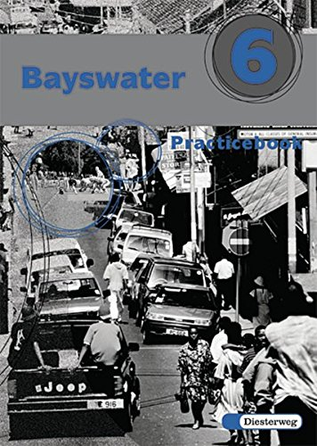 9783425031163: Bayswater 6. Practice Book: Unterrichtswerk für Realschule und verwandte Schulformen