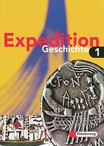 9783425033815: Expedition Geschichte, Ausgabe Brandenburg, Hamburg, Mecklenburg-Vorpommern, Sachsen-Anhalt u. Schleswig-Holstein, Bd.1, Klasse 5/6
