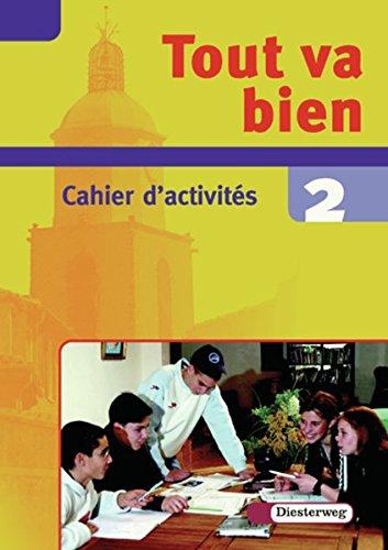 9783425036229: Tout va bien. Unterrichtswerk für den Französischunterricht, 2. Fremdsprache: Tout va bien 2. Arbeitsheft. 8. Schuljahr: Lehrwerk für den Französischunterricht
