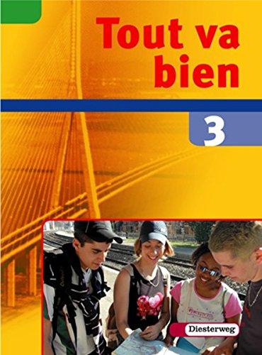 9783425036311: Tout va bien. Unterrichtswerk für den Französischunterricht, 2. Fremdsprache: Tout va bien 3. Schülerband