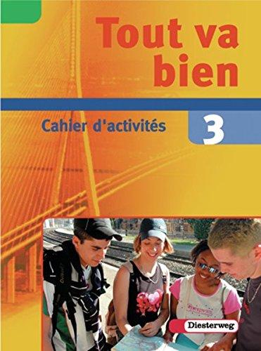 9783425036328: Tout va bien. Unterrichtswerk für den Französischunterricht, 2. Fremdsprache: Tout va bien 3. Cahier d'activités