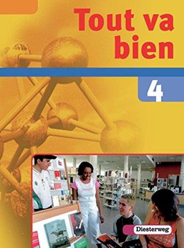 9783425036410: Tout va bien. Unterrichtswerk für den Französischunterricht, 2. Fremdsprache: Tout va bien 4. Schülerband