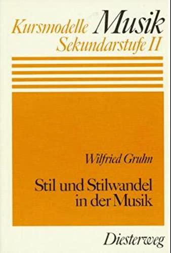 9783425037967: Stil und Stilwandel in der Musik. (=Kursmodelle Musik; Sekundarstufe II).