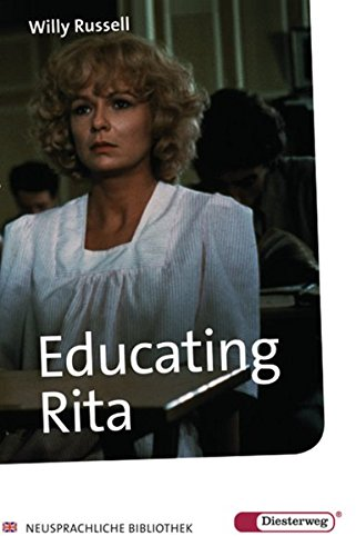 9783425040998: Educating Rita. With additional materials. (Lernmaterialien)