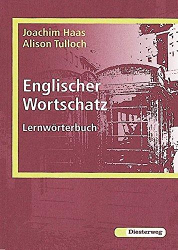 9783425041001: Englischer Wortschatz. Lernwörterbuch: 137 Wortfelder, 5702 Stichwörter, 3390 Beispielsätze, 204 Redewendungen
