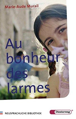 9783425041971: Au bonheur des larmes. Mit Materialien.