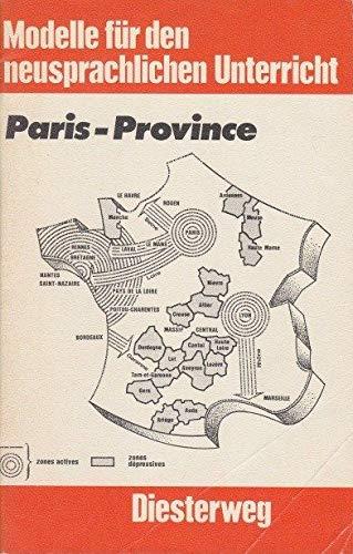 9783425042664: Paris-Province. Ein Arbeitsdossier für die Sekundarstufe II