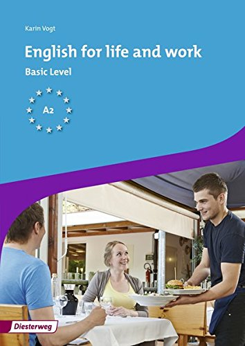 English for life and work: Workbook Basic: Vogt, Karin