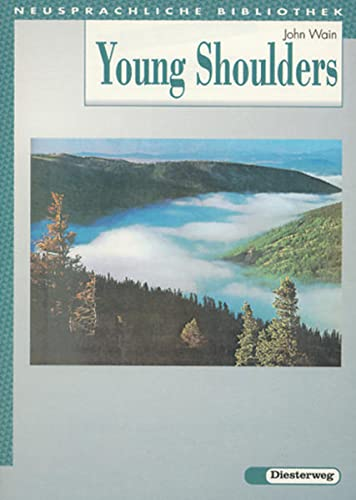 Young Shoulders. (Lernmaterialien) (3425048333) by John Wain; Horst Zimmermann; Beate Maar