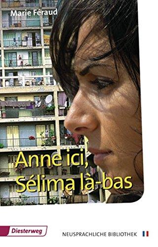 9783425048956: Anne ici, Selima la-bas: Textbuch