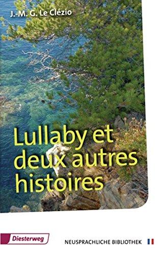 Lullaby et deux autres histoires: Textbuch: Jean-Marie Gustave Le