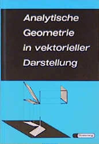 9783425050027: Analytische Geometrie in vektorieller Darstellung.
