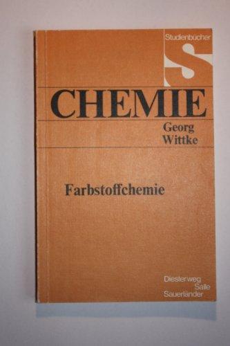9783425053684: Farbstoffchemie. Neuauflage