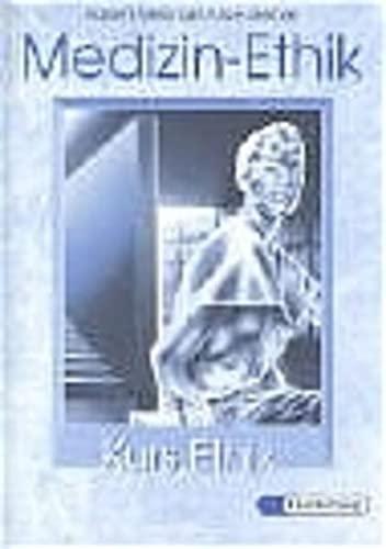9783425055770: Kurs Ethik. Medizin-Ethik.