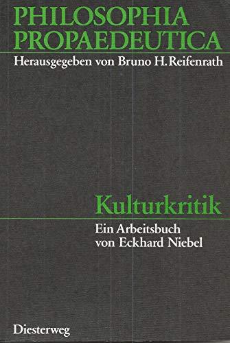 9783425055862: Kulturkritik. Ein Arbeitsbuch
