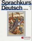9783425059013: Sprachkurs Deutsch: 1: Unterrichtswerk Fur Erwachsene