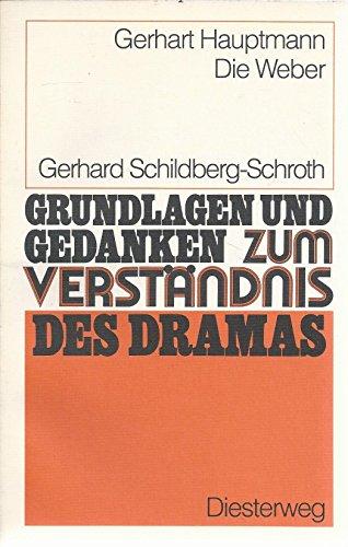 9783425060835: Grundlagen Und Gedanken: Die Weber - Von G Schildberg-Schroth (German Edition)