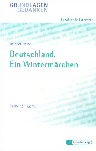 9783425061672: Deutschland Ein Wintermarchen (Grundlagen und Gedanken zum Verständnis erzählender Literatur) (German Edition)