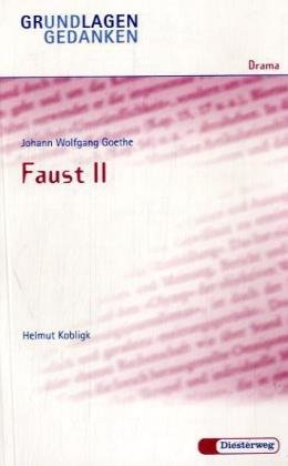9783425063584: Faust II: Faust II - Von H Kobligk
