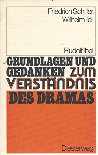 9783425063881: Grundlagen Und Gedanken: Wilhelm Tell - Von R Ibel