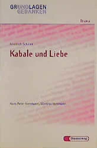 Friedrich Schiller: Kabale und Liebe (Grundlagen und: Herrmann, Hans Peter