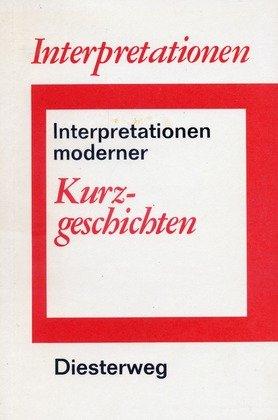 Interpretationen Moderner Kurzgeschichten Von Lehmann Jakob Hrsg