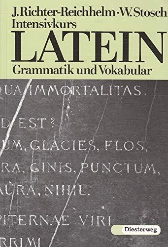 9783425068121: Intensivkurs Latein: Grammatik und Vokabular
