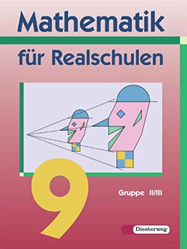 9783425071541: Mathematik für Realschulen. Schülerband 9. Wahlpflichtfächergruppe 2/3. Bayern