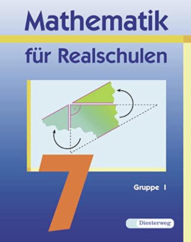 9783425071572: Mathematik für Realschulen 7. Wahlpflichtfächergruppe 1