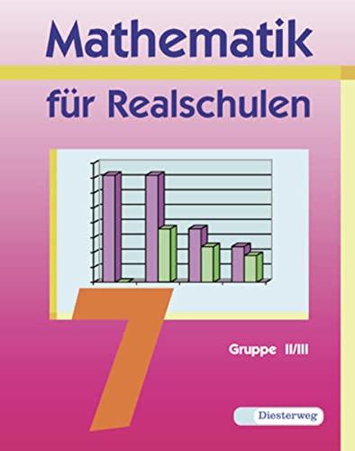 9783425071589: Mathematik für Realschulen 7. Wahlpflichtfächergruppe 2/3
