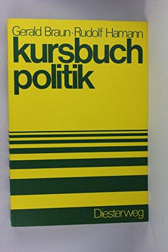 9783425075730: Kursbuch Politik. Für die Sekundarstufe II