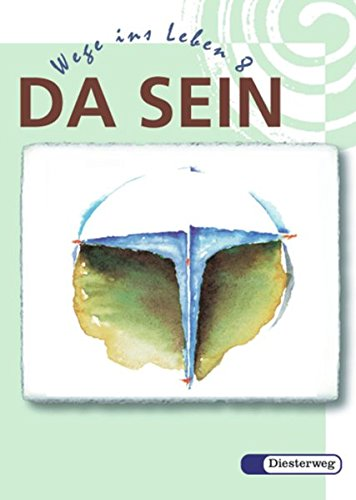 9783425075945: Da sein - Wege ins Leben, Ausgabe Bayern, 8. Schuljahr