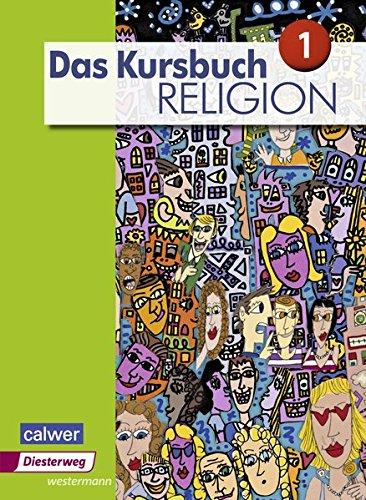9783425078250: Das Kursbuch Religion 1. Schülerband