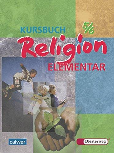 9783425078915: Kursbuch Religion Elementar 5/6.