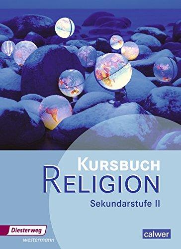 9783425079509: Kursbuch Religion. Schülerband. Sekundarstufe 2