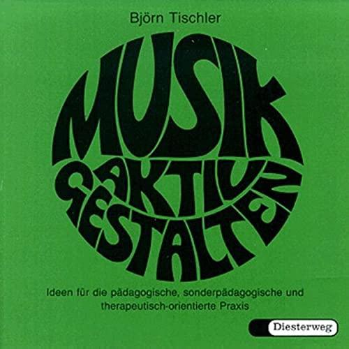 9783425087429: Musik aktiv gestalten. CD: Ideen für die pädagogische, sonderpädagogische und therapeutisch-orientierte Praxis