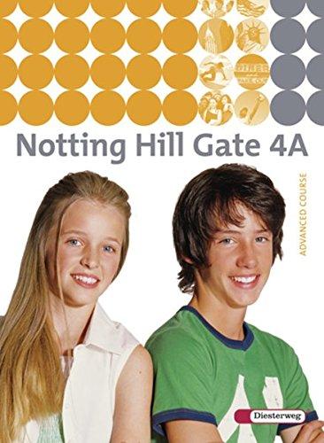 9783425106045: Notting Hill Gate 4 A. Textbook: Ausgabe 2007