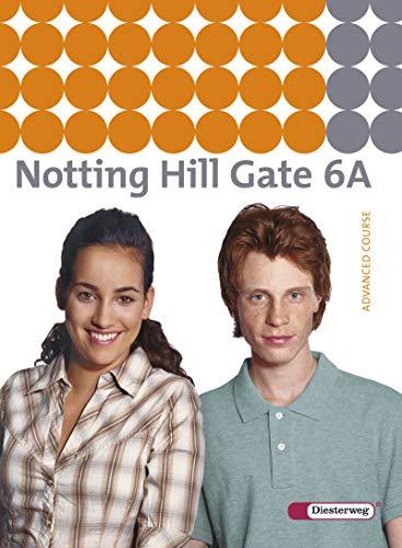 9783425106069: Notting Hill Gate 6 A. Textbook: Ausgabe 2007