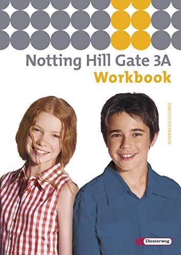 9783425106137: Notting Hill Gate 3 A. Workbook: Ausgabe 2007