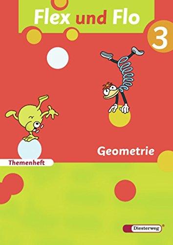 9783425132334: Flex und Flo 3. Themenheft Geometrie: Themenheft Geometrie 3: Fur die Ausleihe