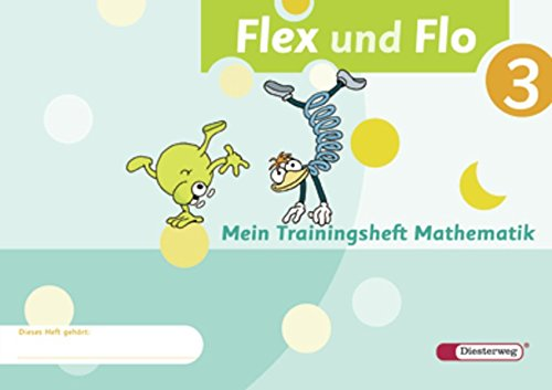 9783425132389: Flex und Flo 3. Mein Trainingsheft Mathematik