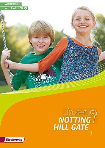 9783425140117: Notting Hill Gate 1. Workbook. Mit Audio-CD