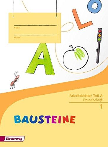 9783425141220: BAUSTEINE Fibel. Arbeitsblätter GS: Ausgabe 2014 - Grundschrift