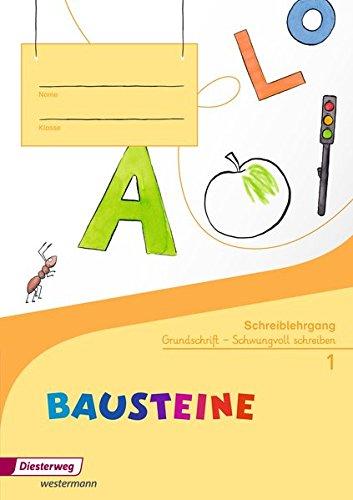 9783425141251: BAUSTEINE Fibel. Schreiblehrgang GS: Ausgabe 2014 - Grundschrift