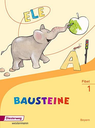 9783425141800: BAUSTEINE Fibel. Bayern: Fibel. Ausgabe 2014