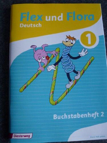 9783425145020: flex und flora deutsch buchstabenheft 2