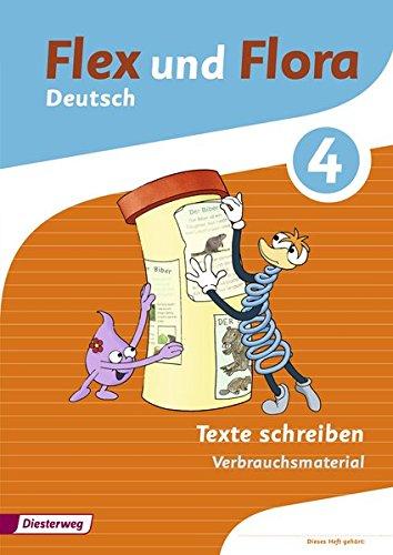 9783425145396: Flex und Flora 4. Heft Texte schreiben: Verbrauchsmaterial
