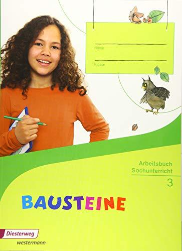 9783425150314: BAUSTEINE Sachunterricht 3. Arbeitsbuch: Ausgabe 2014